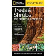 National Geographic Pocket Guide to the Trees & Shrubs of North America by Crowder, Bland, 9781426214752