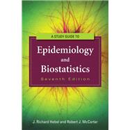A Study Guide to Epidemiology and Biostatistics by Hebel, J. Richard, Ph.D., 9781449604752