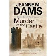 Murder at the Castle by Dams, Jeanne M., 9781847514752