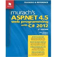 Murach's Asp.net 4.5 Web Programming With C# 2012 by Delamater, Mary; Boehm, Anne, 9781890774752