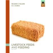 Livestock Feeds and Feeding by Kellems, Richard O.; Church, David C., 9780131594753
