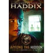Among the Hidden by Haddix, Margaret Peterson, 9780689824753