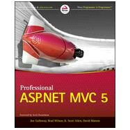 Professional Asp.net Mvc 5 by Galloway, Jon; Wilson, Brad; Allen, K. Scott; Matson, David, 9781118794753