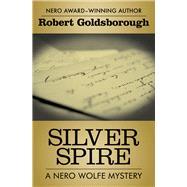 Silver Spire by Goldsborough, Robert, 9781504034753