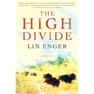 The High Divide by Enger, Lin, 9781616204754