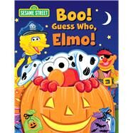 Sesame Street Boo! Guess Who, Elmo! by Mitter, Matt; Kwiat, Ernie, 9780794434755