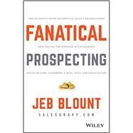 Fanatical Prospecting by Blount, Jeb; Weinberg , Mike, 9781119144755