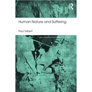 Human Nature and Suffering by Gilbert; Paul, 9781138954755