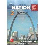 The Unfinished Nation: A Concise History of the American People Volume 2 by Brinkley, Alan, 9781259284755