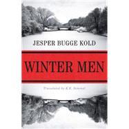 Winter Men by Kold, Jesper Bugge; Semmel, K. E., 9781503954755