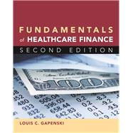 Fundamentals of Healthcare Finance by Gapenski, Louis C., 9781567934755