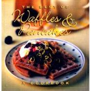 The Best of Waffles and Pancakes: A Cookbook by STACEY JANE, 9780002554756