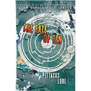 The Fate of Ten by Lore, Pittacus, 9780062194756