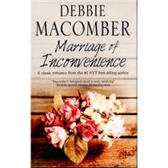 Marriage of Inconvenience by Macomber, Debbie, 9780727884756