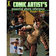 Comic Artist's Essential Photo Reference by Scalera, Buddy, 9781440344756