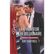 An Heir for the Billionaire by Cantrell, Kat, 9780373734757