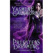 Priestess Dreaming by Galenorn, Yasmine, 9780515154757