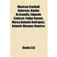 Mexican Football Referees by , 9781158424757