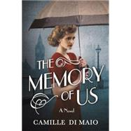 The Memory of Us by Di Maio, Camille, 9781503934757