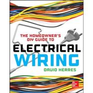The Homeowner's DIY Guide to Electrical Wiring by Herres, David, 9780071844758