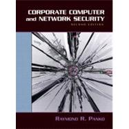 Corporate Computer and Network Security by Panko, Raymond, 9780131854758