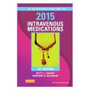 2015 Intravenous Medications: A Handbook for Nurses and Health Professionals by Gahart, Betty L., R.N.; Nazareno, Adrienne R., 9780323084758