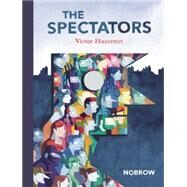 The Spectators by Hussenot, Victor, 9781907704758