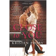 Close to You by Proby, Kristen, 9780062434760