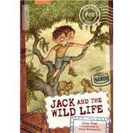 Jack and the Wild Life by Doan, Lisa; Stevanovic, Ivica, 9781467724760