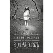 Miss Peregrine's Home for Peculiar Children by Riggs, Ransom, 9781594744761