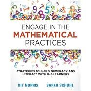 Engage in the Mathematical Practices by Norris, Kit; Schuhl, Sarah, 9781936764761