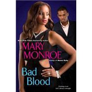 Bad Blood by Monroe, Mary, 9780758274762