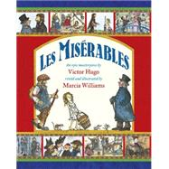 Les Mis'rables by Williams, Marcia; Williams, Marcia, 9780763674762
