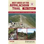 Best Hikes of the Appalachian Trail: New England by Low, Lafe, 9780897324762