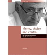 Money Choice and Control by Arthur, Sue, 9781861344762