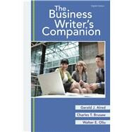 The Business Writer's Companion by Alred, Gerald J.; Brusaw, Charles T.; Oliu, Walter E., 9781319044763
