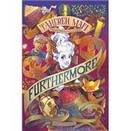 Furthermore by Mafi, Tahereh, 9781101994764