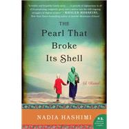 The Pearl That Broke Its Shell by Hashimi, Nadia, 9780062244765