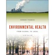 Environmental Health: From Global to Local by Frumkin, Howard, 9781118984765