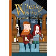 Whisky: A Very Peculiar History? by MacDonald, Fiona, 9781907184765