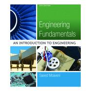 Engineering Fundamentals An Introduction to Engineering by Moaveni, Saeed, 9781305084766
