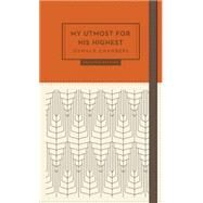 My Utmost for His Highest by Chambers, Oswald; Reimann, James, 9781627074766