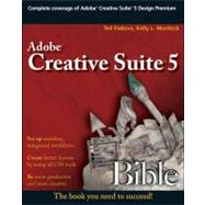 Adobe Creative Suite 5 Bible by Padova, Ted; Murdock, Kelly L., 9780470584767
