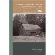 Pioneer Recollections by Mevis, Daniel S., 9780738594767