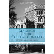 Research in the College Context: Approaches and Methods by Stage; Frances K., 9781138824768