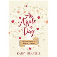 An Apple a Day by Branzell, Kathy, 9781424554768