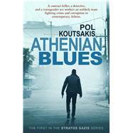 Athenian Blues by Koutsakis, Pol, 9781908524768