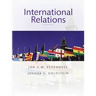 International Relations by Pevehouse, Jon C. W.; Goldstein, Joshua S., 9780134404769
