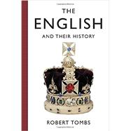 The English and Their History by Tombs, Robert, 9781101874769