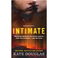 Intimate by Douglas, Kate, 9781250064769